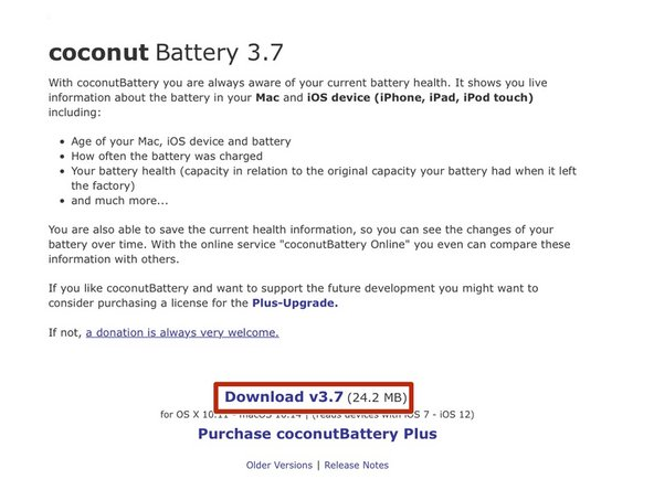 Download a copy of CoconutBattery. This will be saved wherever your downloads are stored.