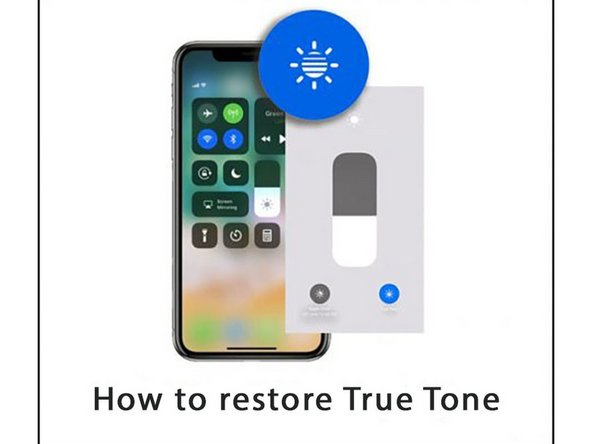 How to restore True Tone after screen replacement on iPhone XR