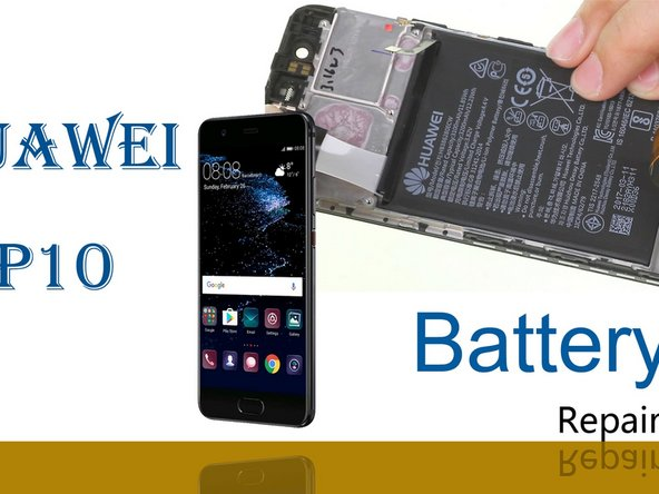 Huawei P10 Battery Replacement