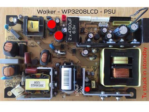 3 x capacitors need replacing in this TVs should you find its stuck in standby.