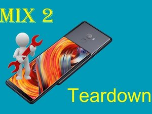Xiaomi Mi Mix 2 Teardown