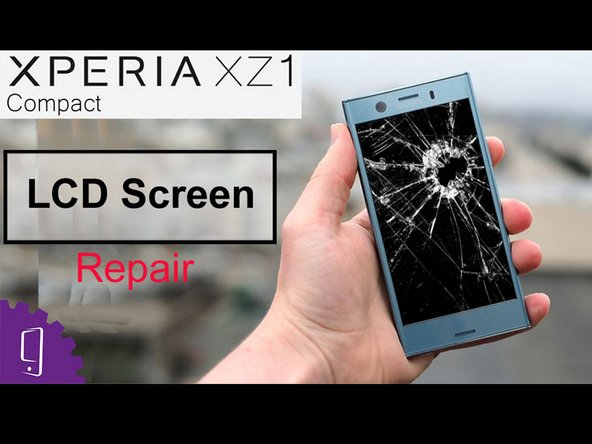 Sony Xperia XZ1 Compact LCD Screen Replacement