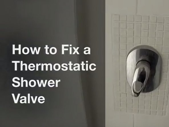 How to Fix a Thermostatic Shower Mixer valve