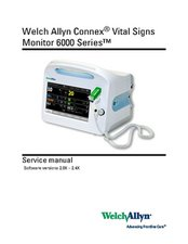 Service manual - Welch Allyn Connex® Vital Signs Monitor 6000 Series™