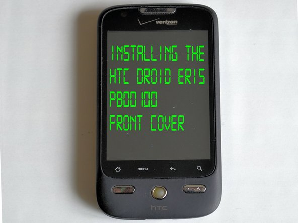 HTC Droid Eris Front Panel Assembly Replacement