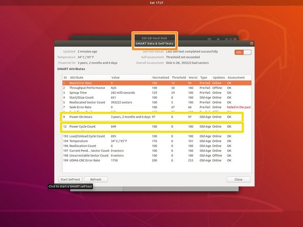 Boot your system into a live Ubuntu session and locate the Disks application. Select the hard disk you are checking.