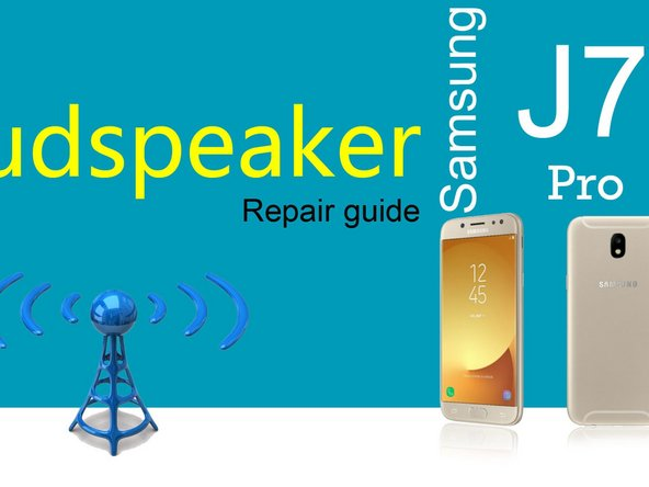 Samsung J7 Pro Speaker Replacement
