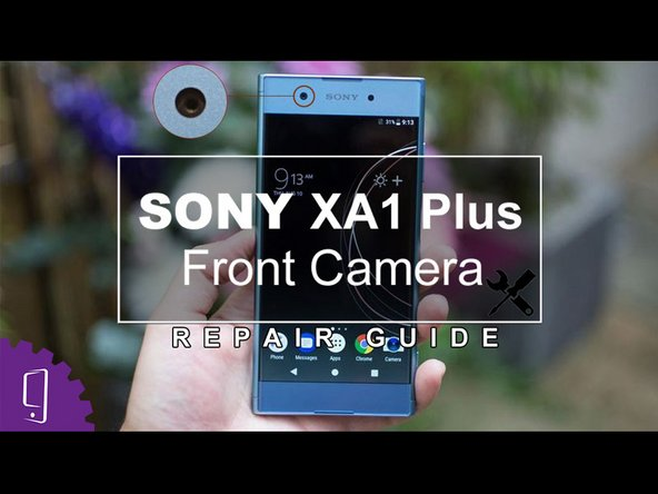 Sony Xperia XA1 Plus Secondary Camera Replacement