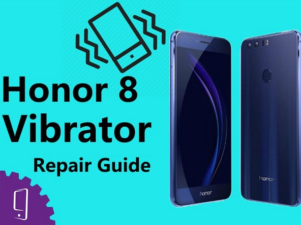 Huawei Honor 8 Vibrator Replacement