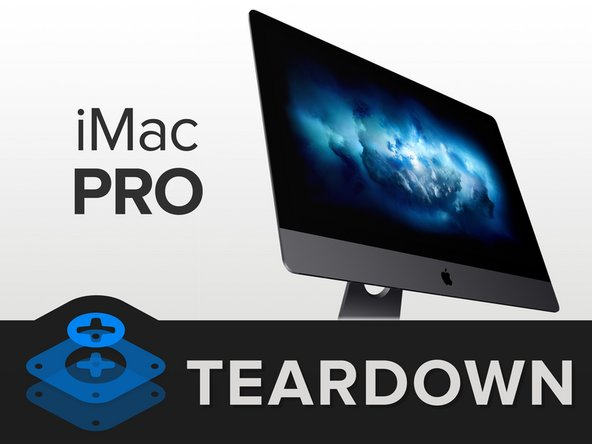 "Our teardown iMac Pro sports these ""entry-level"" specs:"