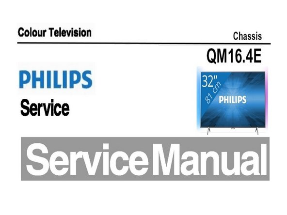 Service manual Philips TV Chassis QM16.4E