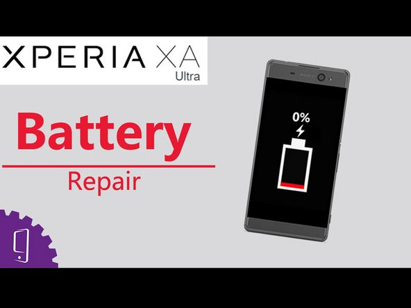 Sony Xperia XA Ultra Battery Replacement