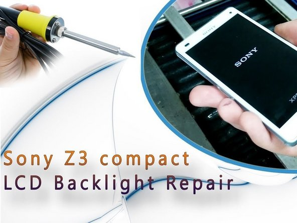 How to fix not working backlight Sony Xperia Z3 Compact
