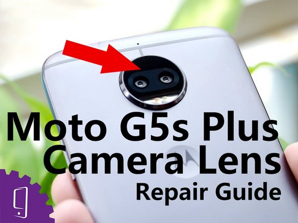 Moto G5s Plus Camera Lens Glass Replacement
