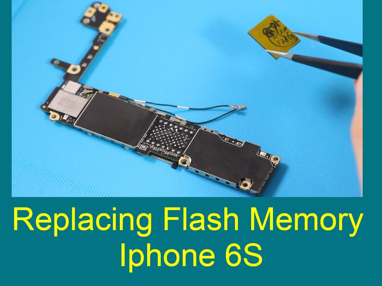 iPhone 6s Flash Memory Replacement - iFixit Repair Guide
