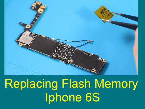 iPhone 6s Flash Memory Replacement