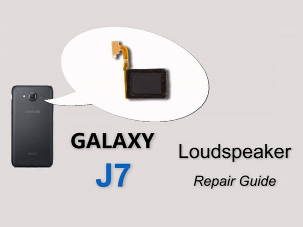 Samsung Galaxy J7 Speaker (video) Replacement