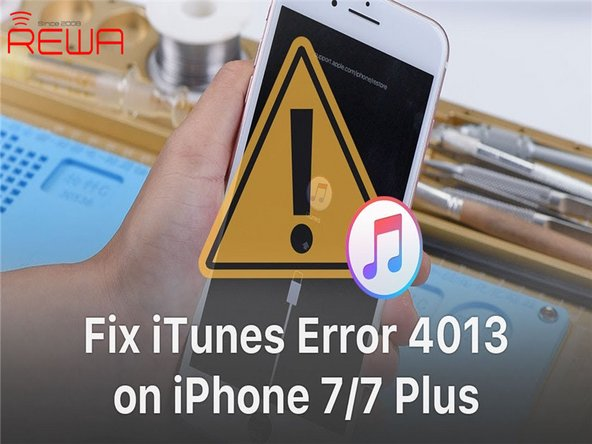 How to Fix iPhone 7/7 Plus iTunes Error 4013