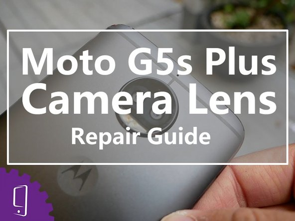 Moto G5s Plus Camera Lens Cover Replacement