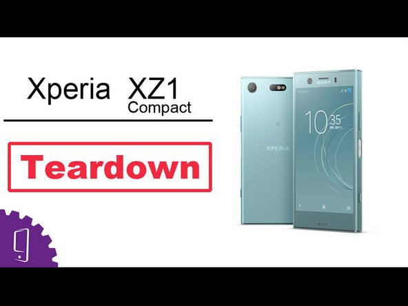 Sony Xperia XZ1 Compact Disassembly