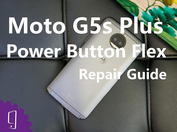 Moto G5s Plus Volume Button Flex Replacement