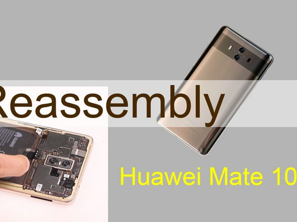 How to Assemble Huawei Mate 10