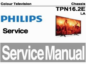Service manual Philips TV Chassis TPN16.2E