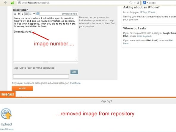 "Image 1/1: Close the upload image window by clicking on the orange ""Image"" tab. If the position of the image, as well as the description of the problem is satisfactory, click the orange ""Ask it"" tab. This will post the question with the image."