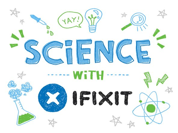 Image 1/1: Ladies and gentlemen, welcome to the first ever segment of '''Science with iFixit'''.